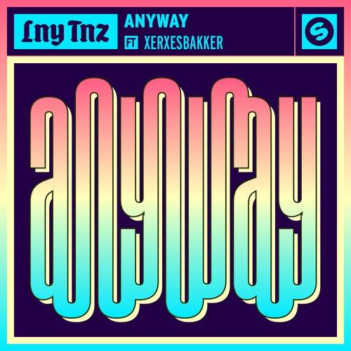 Anyway (feat. XERXESBAKKER) by LNY TNZ