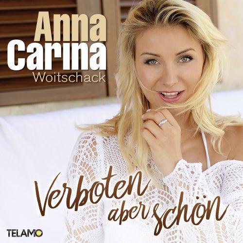 Verboten aber schön (Remixes) von Anna-Carina Woitschack