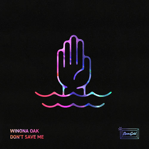 Don't Save Me by Winona Oak