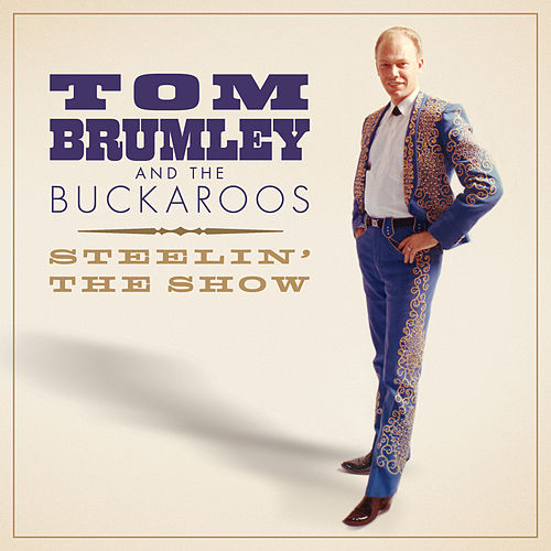 Tom Cattin' by Tom Brumley And The Buckaroos