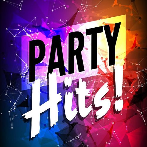 Party Hits! by Various Artists
