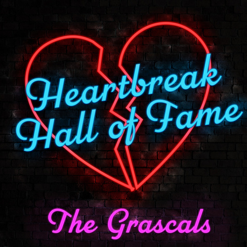 Heartbreak Hall of Fame by The Grascals