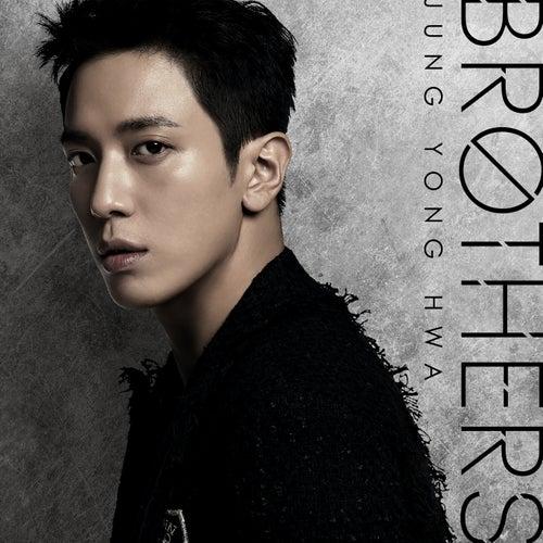 Brothers de Jung Yong Hwa