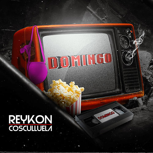Domingo (feat. Cosculluela) by Reykon
