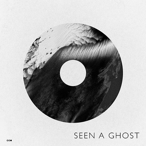 Seen a Ghost by Old Sea Brigade