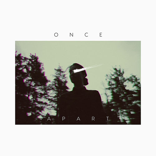 Once Apart by Josin