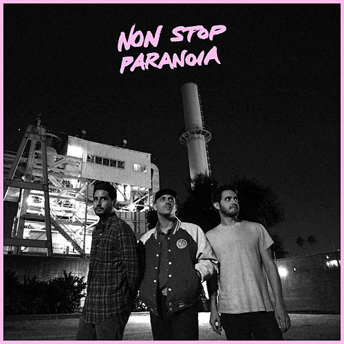 Non Stop Paranoia by Together Pangea