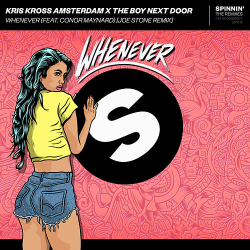 Whenever (feat. Conor Maynard) (Joe Stone Remix) by Kris Kross Amsterdam