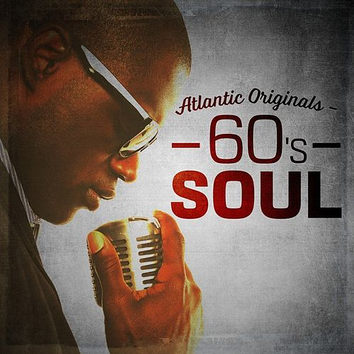 Atlantic Originals - 60's Soul by Various Artists