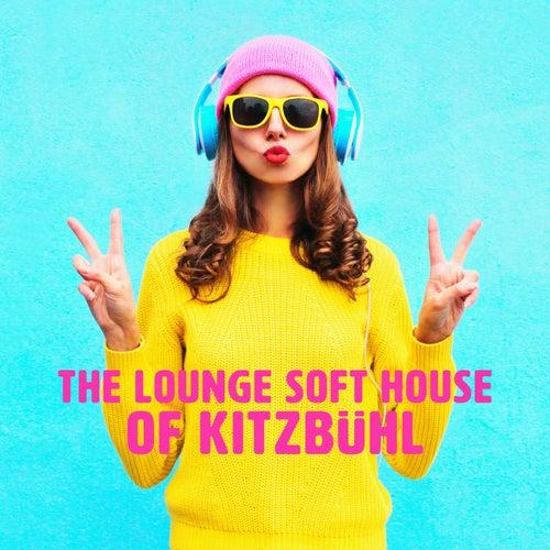 The Lounge Soft House of Kitzbühl de Various Artists