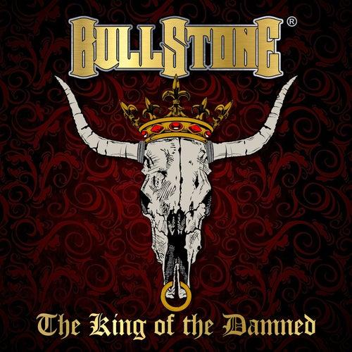 The King of the Damned de Bullstone