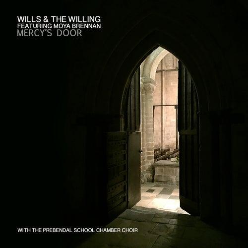 Mercy's Door de Wills & The Willing