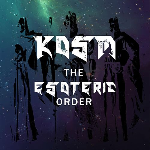 The Esoteric Order by Kosm