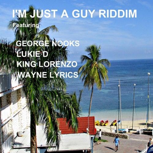 I'm Just a Guy Riddim de Various Artists