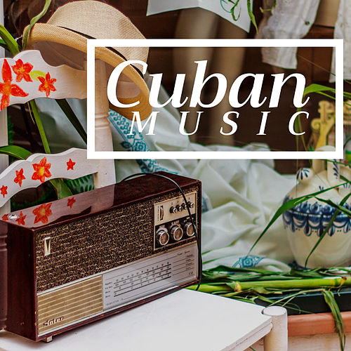 Cuban Music of 2018 - a Selection of the Latest Salsa Music, Boosa Nova Songs, Smooth Jazz & Romantic Piano Music von Bossa Nova Guitar Smooth Jazz Piano Club