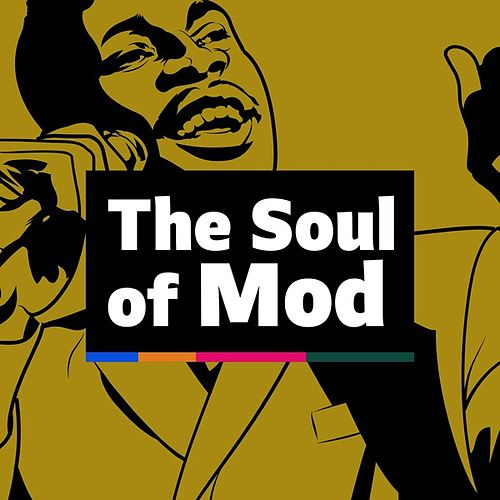 The Soul of Mod by Various Artists