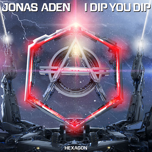 I Dip You Dip de Jonas Aden