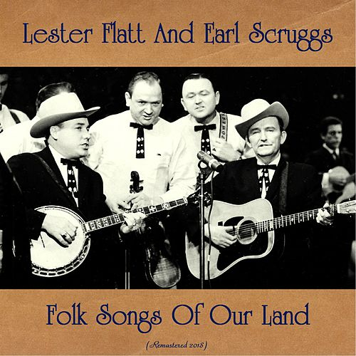 Folk Songs of Our Land (Remastered 2018) de Flatt and Scruggs