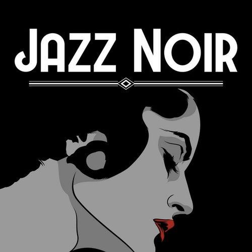 Jazz Noir de Various Artists