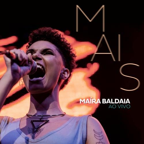 Mais (Ao Vivo) by Maíra Baldaia
