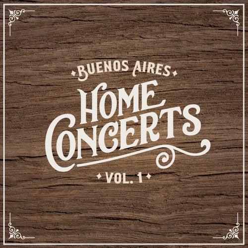 Home Concerts: Buenos Aires Vol. 1 de Various Artists