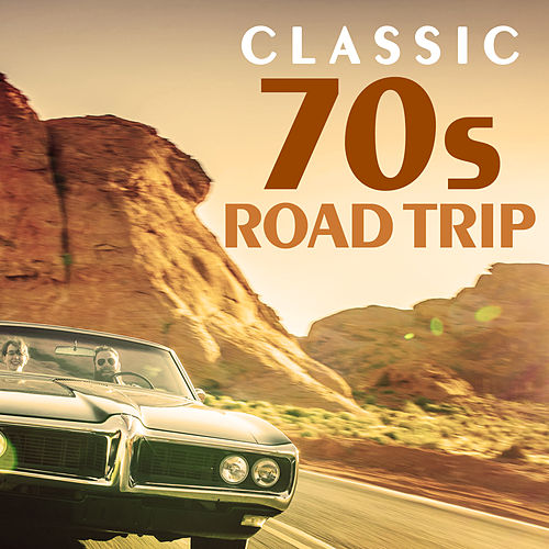 Classic 70s Road Trip de Rock Classic Hits AllStars