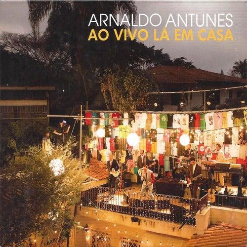 Ao Vivo Lá em Casa by Arnaldo Antunes