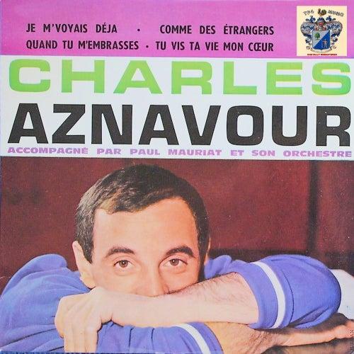 Je m'voyais déjà de Charles Aznavour