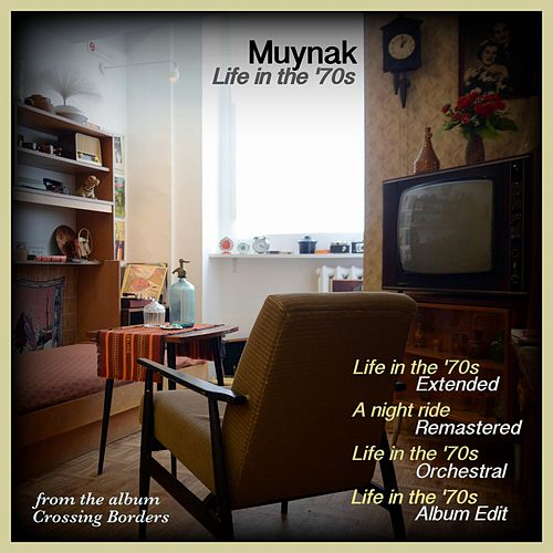 Life in the '70s by Muynak