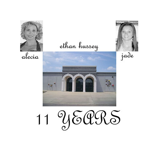 11 Years (Tribute to Alecia and Jade) von Ethan Hussey