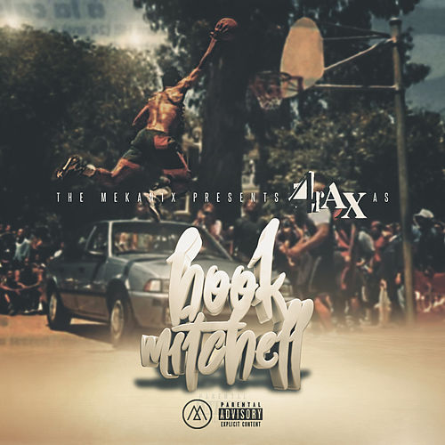 The Mekanix Presents 4rAx as Hook Mitchell by Various Artists