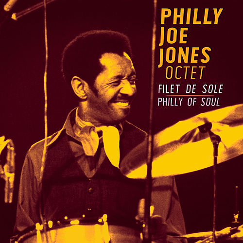 Filet de sole (Philly of Soul) de Philly Joe Jones