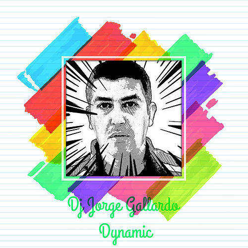 Dynamic (Short Versions) by DJ Jorge Gallardo