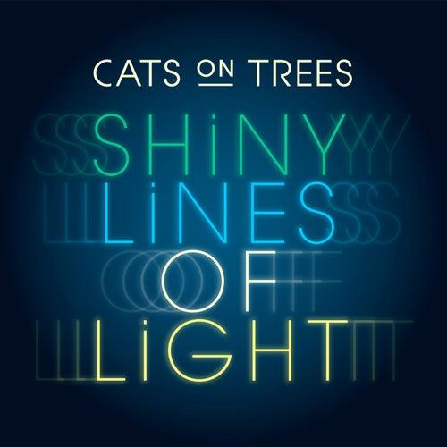 Shiny Lines of Light (Musique de la publicité Galeries Lafayette) by Cats on Trees