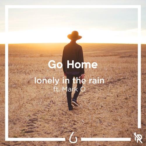Go Home de Lonely in the Rain