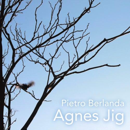 Agnes Jig by Pietro Berlanda