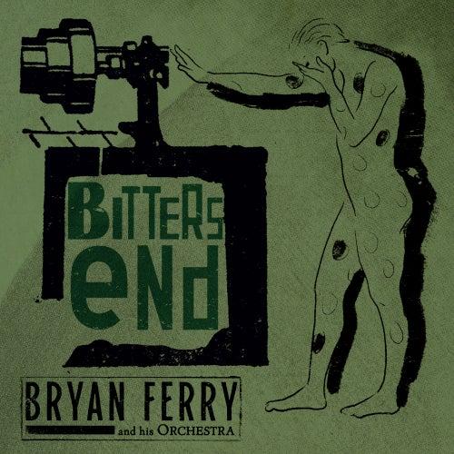 Bitters End di Bryan Ferry