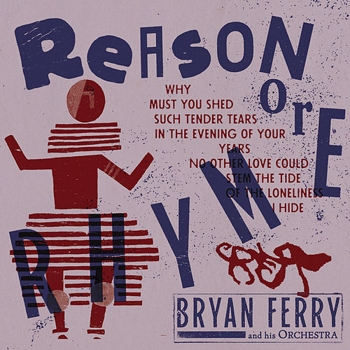 Reason or Rhyme de Bryan Ferry