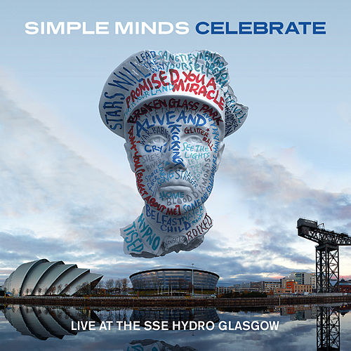 Celebrate - Live at the Sse Hydro Glasgow (Audio Version) de Simple Minds