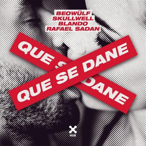 Que Se Dane by Beowülf