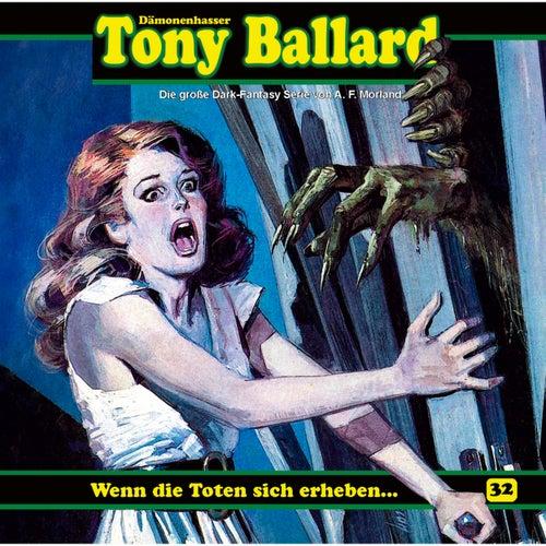 Folge 32: Wenn die Toten sich erheben ... von Tony Ballard