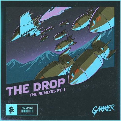 THE DROP (Remixes Pt. 1) de Gammer