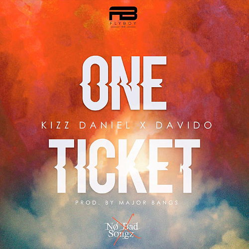 One Ticket de Kizz Daniel