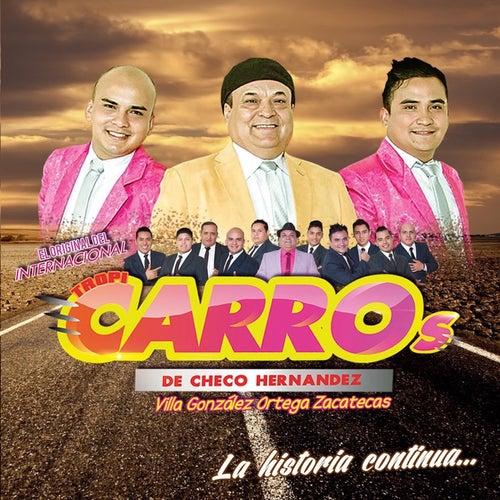 La Historia Continúa von Tropi Carro's De Checo Hernández