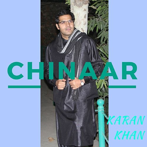 Chinaar by Karan Khan