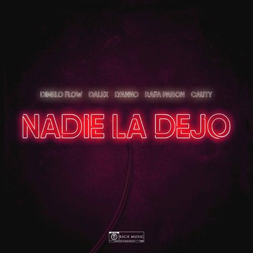 Nadie La Dejo by Dimelo Flow