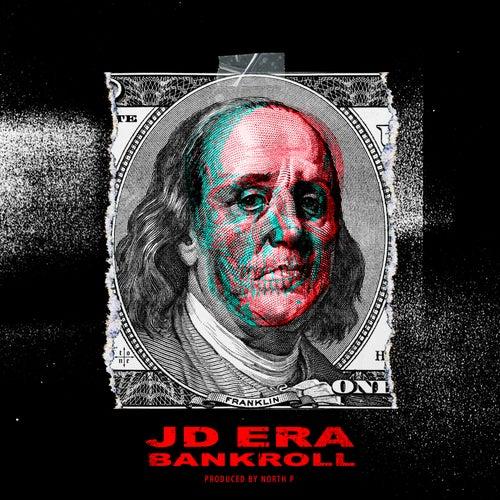 Bankroll by JD Era