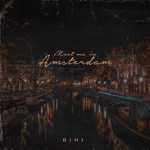 Meet Me in Amsterdam by Rini