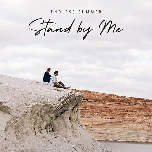 Stand by Me (Live at Lake Powell) de Endless Summer