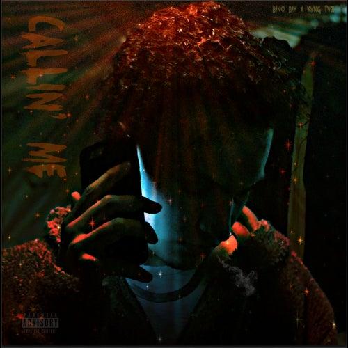 Callin' Me by Bino Bih